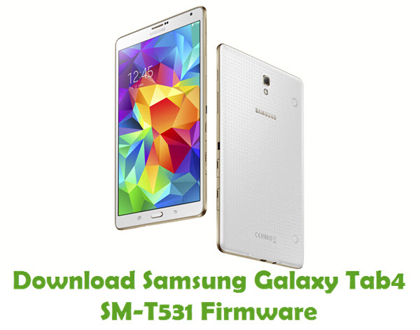 Download Samsung Galaxy Tab4 SM-T531 Stock ROM
