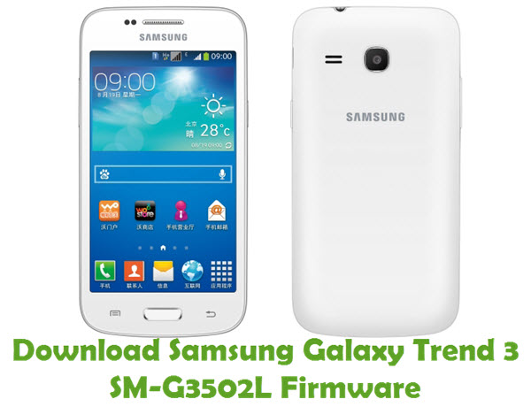 Download Samsung Galaxy Trend 3 SM-G3502L Firmware