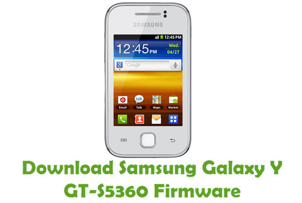 Download Samsung Galaxy Y GT-S5360 Firmware