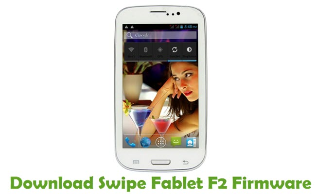 Download Swipe Fablet F2 Firmware