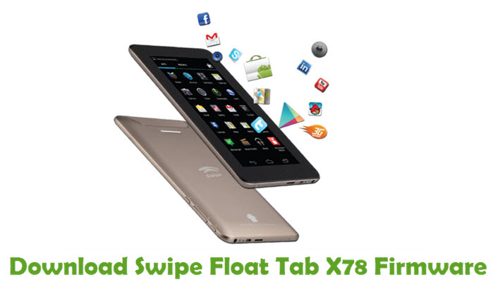 Download Swipe Float Tab X78 Firmware