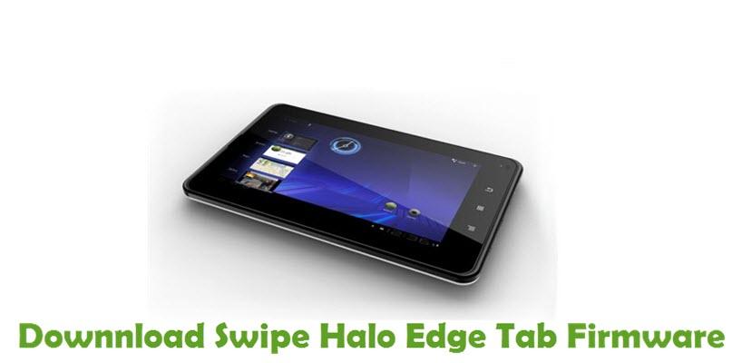 Download Swipe Halo Edge Tab Firmware