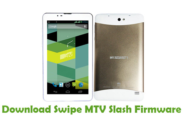 Download Swipe MTV Slash Firmware