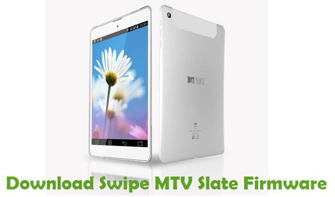 Download Swipe MTV Slate Firmware
