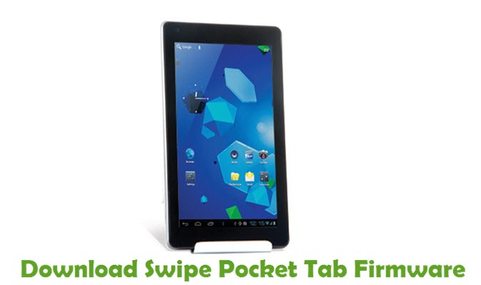 Download Swipe Pocket Tab Stock ROM