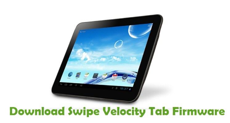 Download Swipe Velocity Tab Firmware