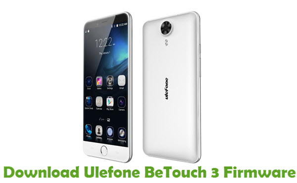 Download Ulefone BeTouch 3 Firmware