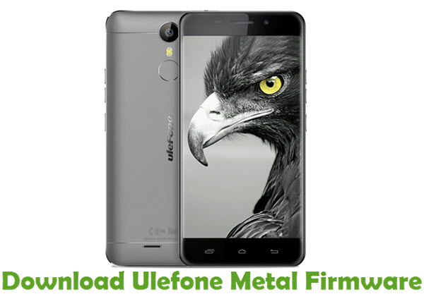 Download Ulefone Metal Firmware