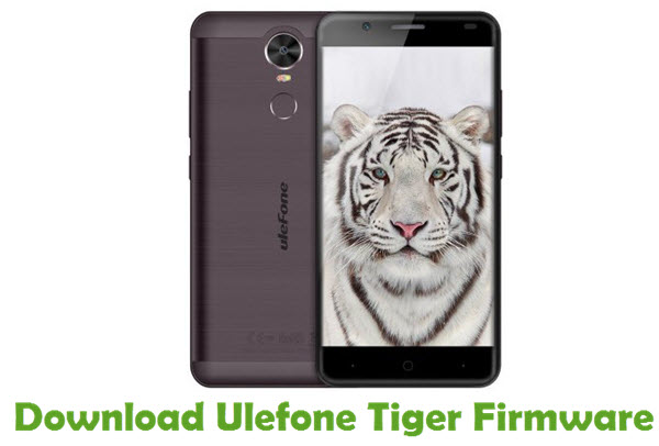 Download Ulefone Tiger Firmware
