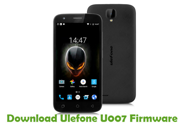 Download Ulefone U007 Firmware