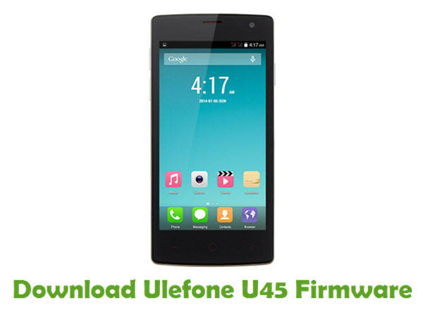 Download Ulefone U45 Firmware