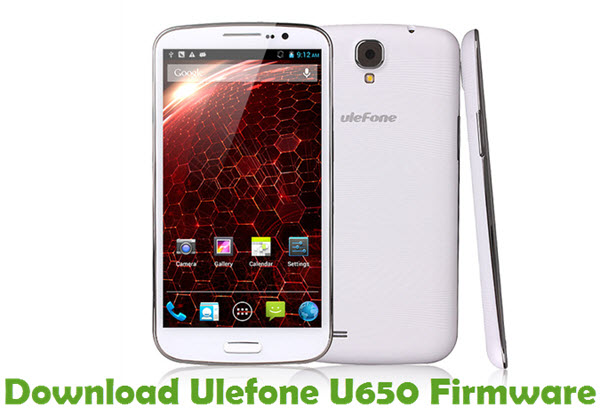 Download Ulefone U650 Firmware