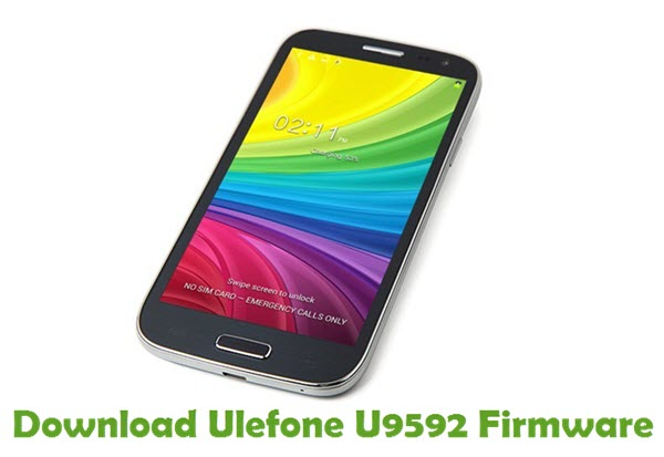 Download Ulefone U9592 Firmware