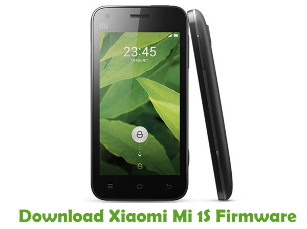 Download Xiaomi Mi 1S Firmware