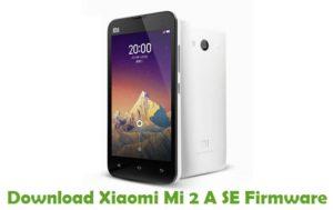Download Xiaomi Mi 2 A SE Firmware - Stock ROM Files