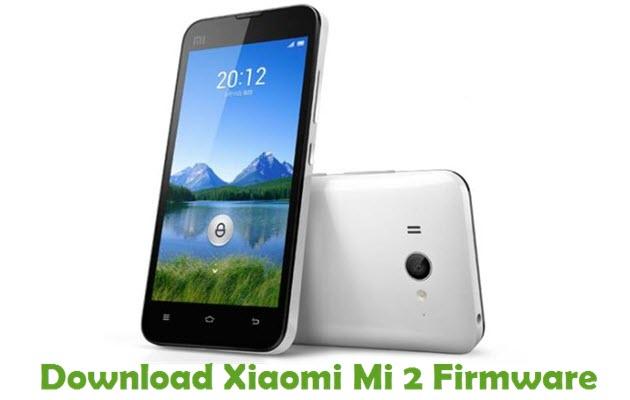 Download Xiaomi Mi 2 Firmware