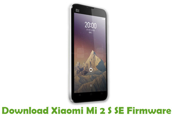 Download Xiaomi Mi 2 S SE Firmware