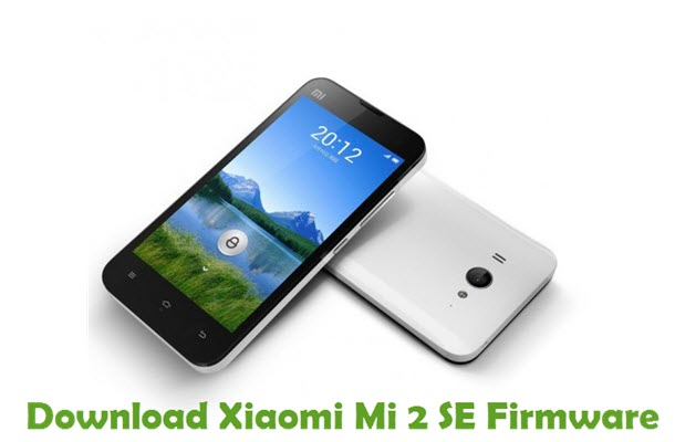 Download Xiaomi Mi 2 SE Firmware