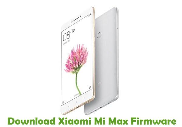 Download Xiaomi Mi Max Stock ROM