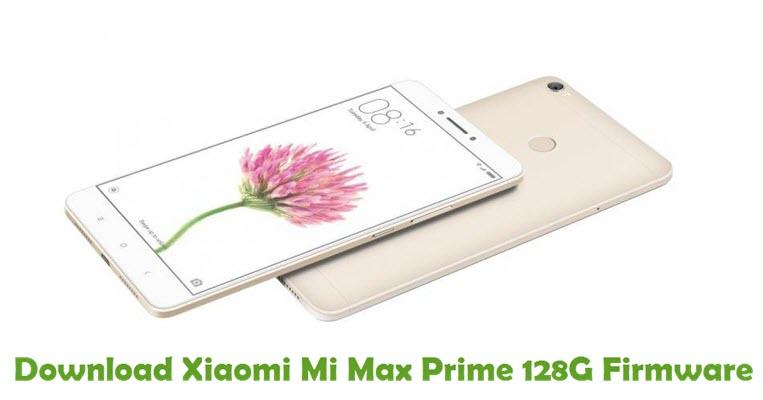 Download Xiaomi Mi Max Prime 128G Firmware