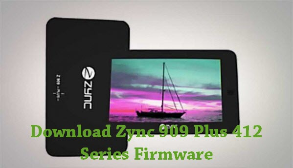 Download Zync 909 Plus 412 Series Firmware