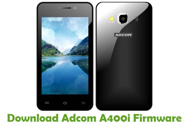 Download Adcom A400i Stock ROM