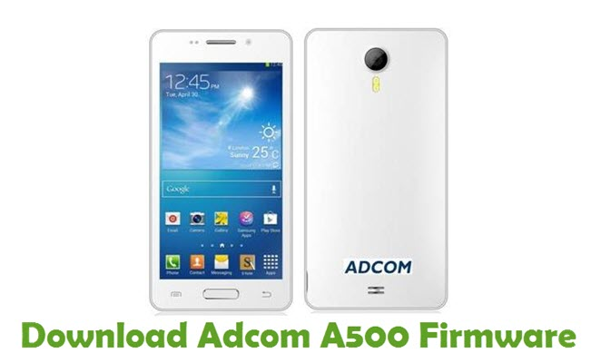 Download Adcom A500 Stock ROM