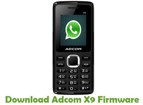 Download Adcom X9 Stock ROM