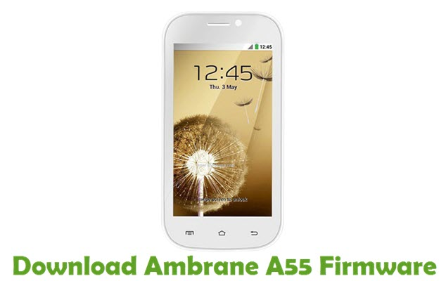 Download Ambrane A55 Stock ROM