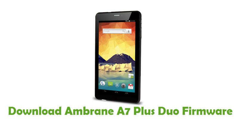 Download Ambrane A7 Plus Duo Firmware