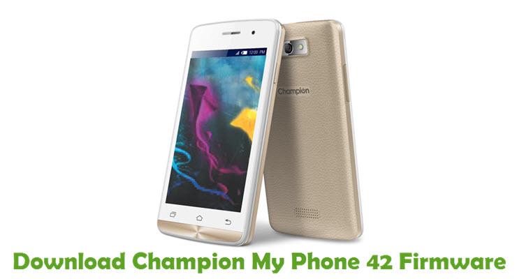 Download Champion My Phone 42 Stock ROM