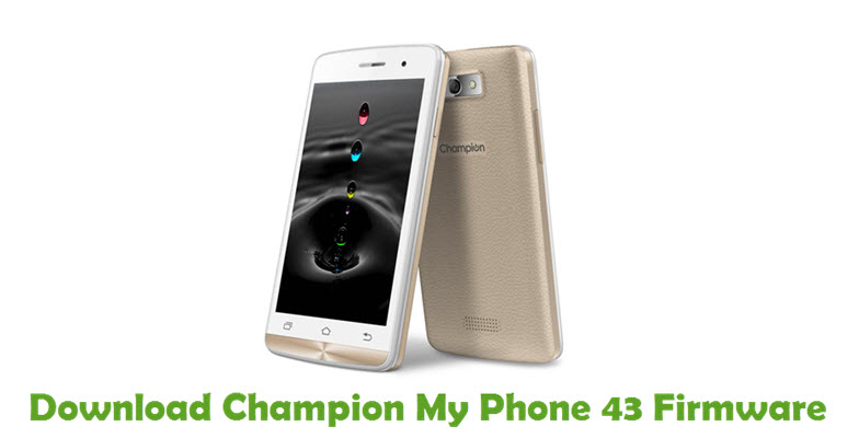 Download Champion My Phone 43 Stock ROM
