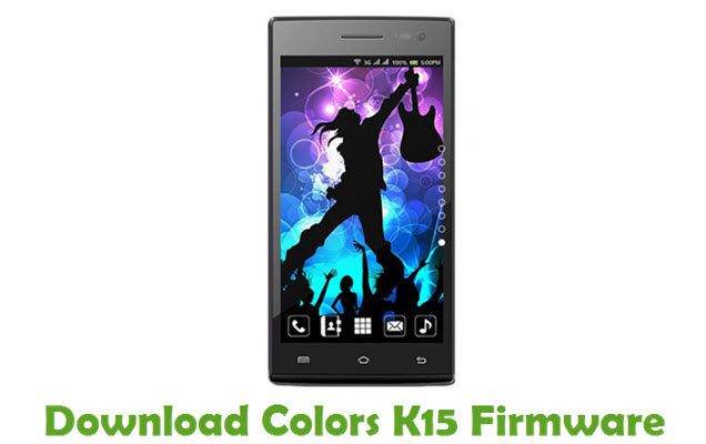 Download Colors K15 Stock ROM