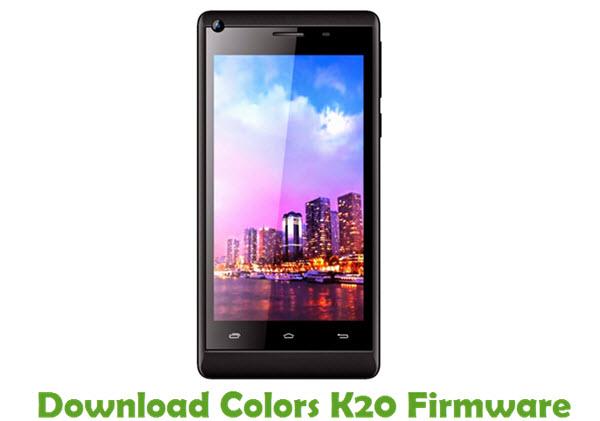Download Colors K20 Stock ROM