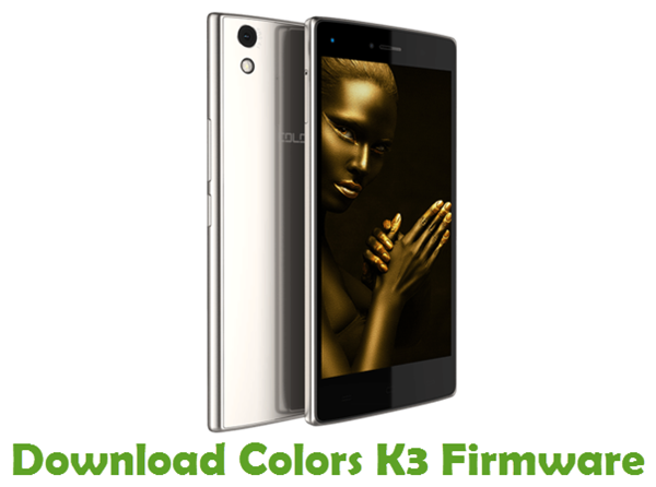 Download Colors K3 Stock ROM