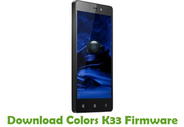 Download Colors K33 Firmware