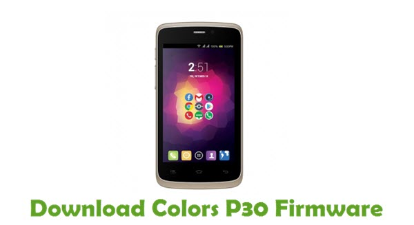 Download Colors P30 Stock ROM