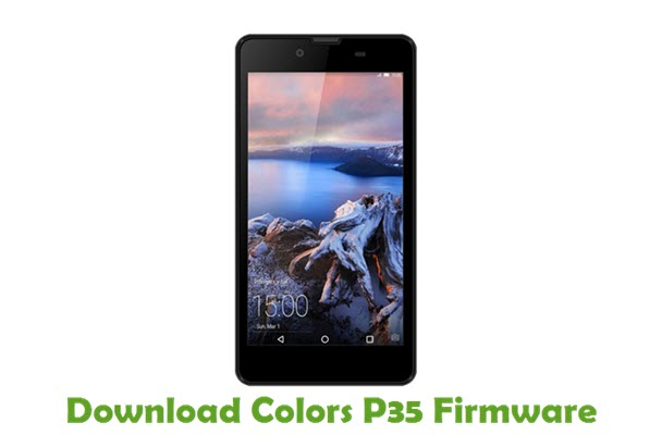 Download Colors P35 Stock ROM