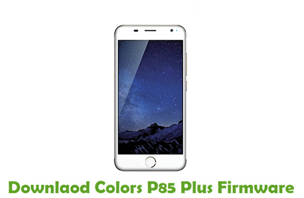 Download Colors P85 Plus Firmware
