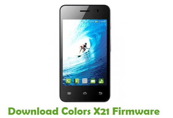 Download Colors X21 Firmware
