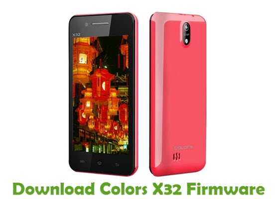 Download Colors X32 Stock ROM