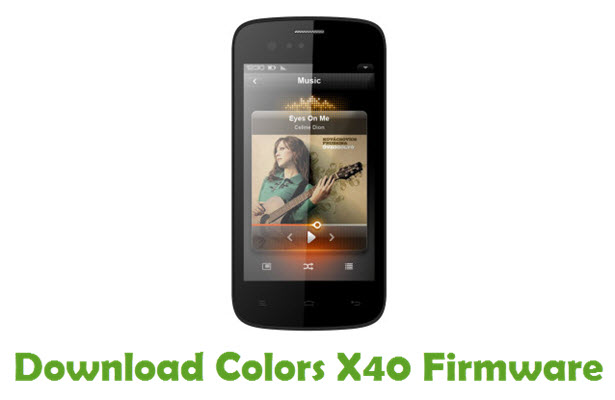 Download Colors X40 Stock ROM