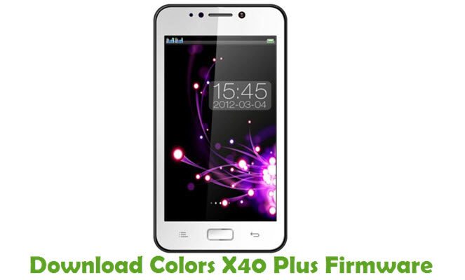 Download Colors X40 Plus Firmware