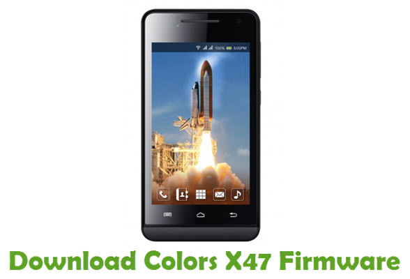 Download Colors X47 Firmware