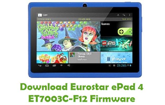 Download Eurostar ePad 4 ET7003C-F12 Firmware