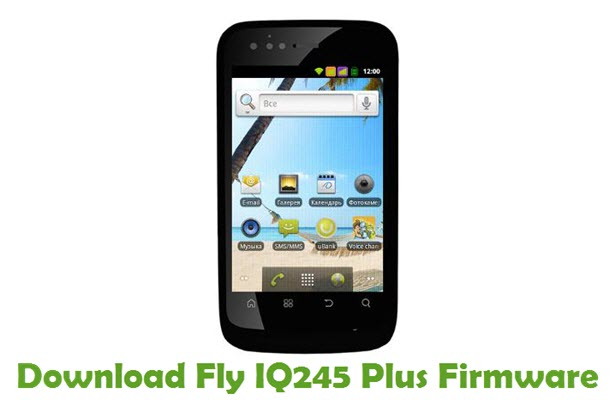 Download Fly IQ245 Plus Firmware