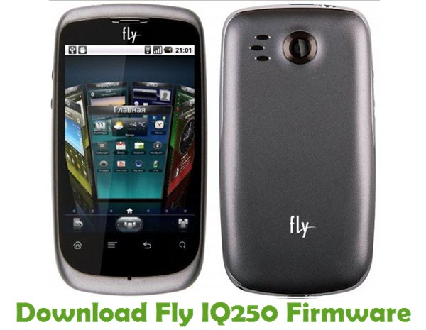 Download Fly IQ250 Firmware