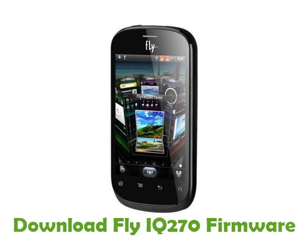 Download Fly IQ270 Firmware
