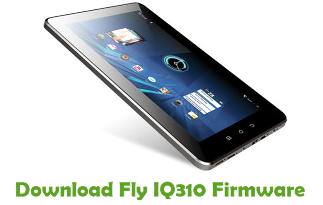 Download Fly IQ310 Firmware