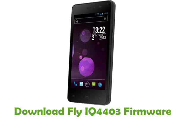 Download Fly IQ4403 Firmware